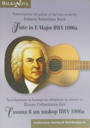 Транскрипция за китара от Й.С.Бах Сюита в ми мажор  BWV1006a
